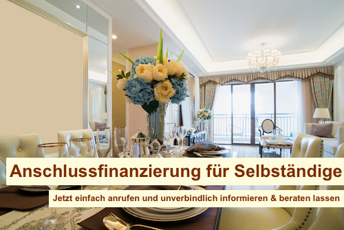 Anschlussfinanzierung für Selbständige Berlin